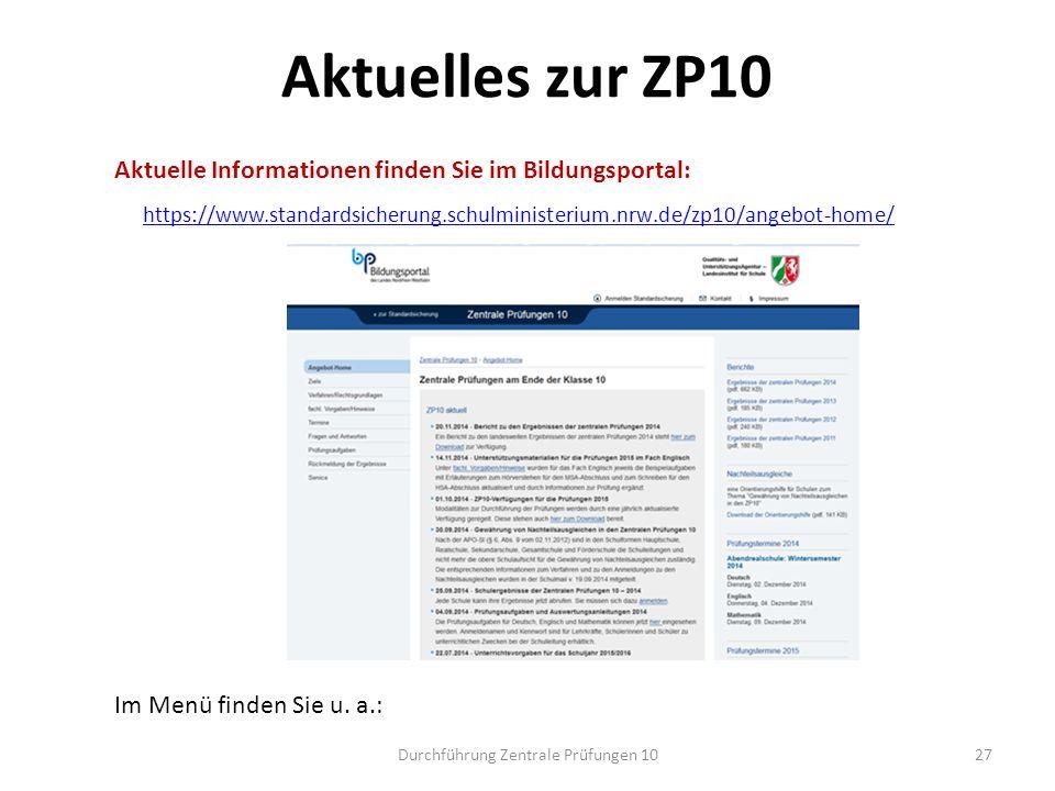 Aktuelles zur ZP10 Aktuelle Informationen finden Sie im Bildungsportal: https://www.standardsicherung.schulministerium.nrw.de/zp10/angebot-home/ Im Me