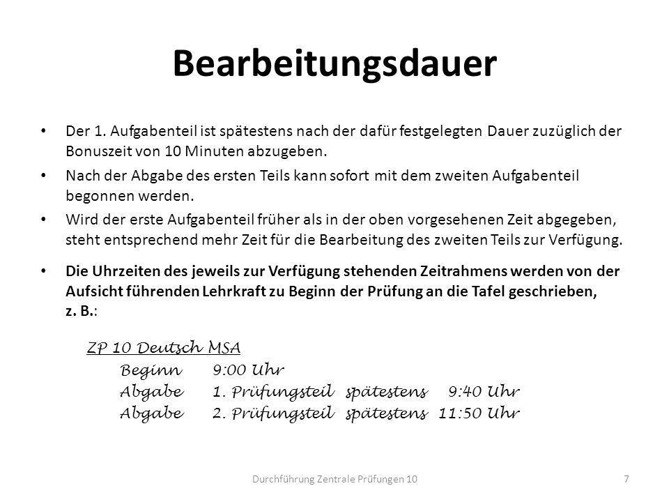 Hilfsmittel: Deutsch Im Fach Deutsch müssen mehrere Exemplare eines Wörterbuchs zur deutschen Rechtschreibung zur Einsichtnahme für die Prüflinge im Prüfungsraum bereit liegen.