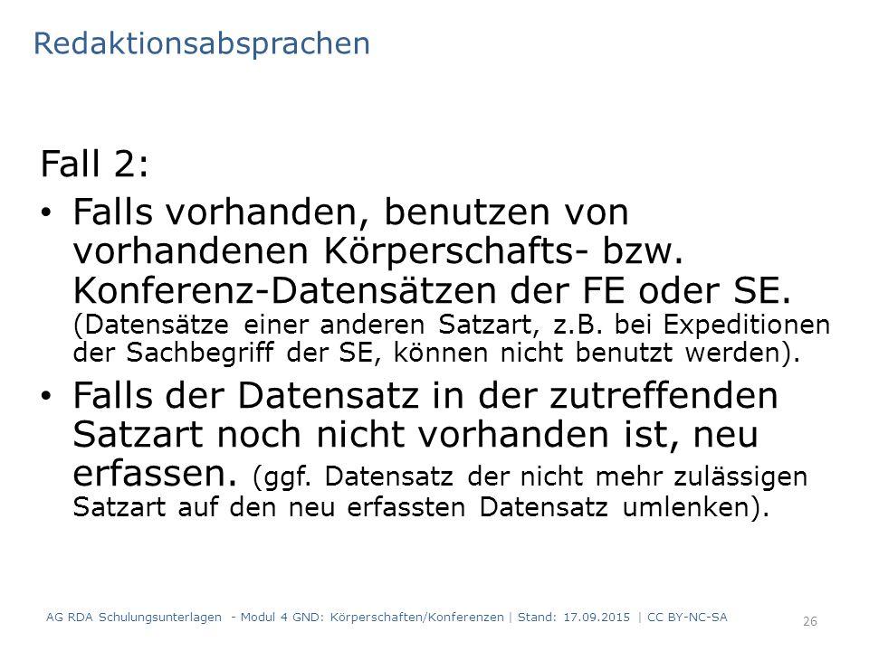 Fall 2: Falls vorhanden, benutzen von vorhandenen Körperschafts- bzw. Konferenz-Datensätzen der FE oder SE. (Datensätze einer anderen Satzart, z.B. be