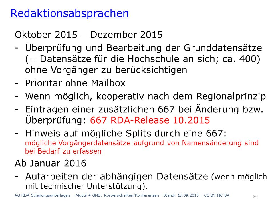 Oktober 2015 – Dezember 2015 -Überprüfung und Bearbeitung der Grunddatensätze (= Datensätze für die Hochschule an sich; ca. 400) ohne Vorgänger zu ber