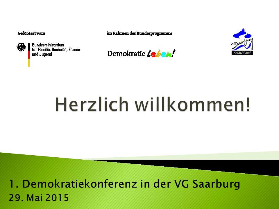 1. Demokratiekonferenz in der VG Saarburg 29. Mai 2015