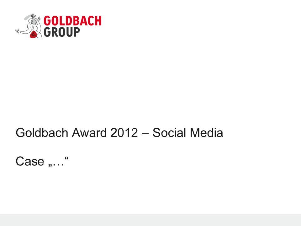 "Goldbach Award 2012 – Social Media Case ""…"""