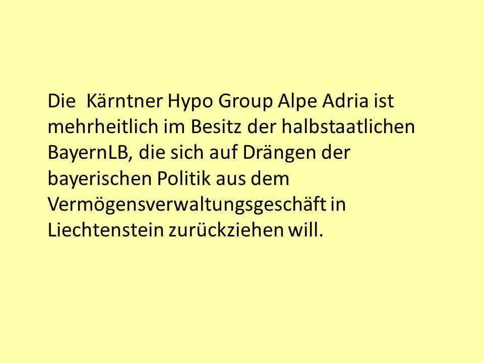 Die Kärntner Hypo Group Alpe Adria ist mehrheitlich im Besitz der halbstaatlichen BayernLB, die sich auf Drängen der bayerischen Politik aus dem Vermö