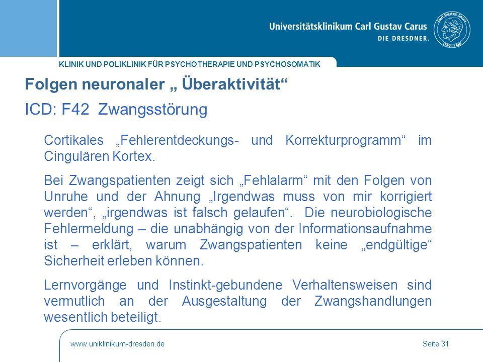 """KLINIK UND POLIKLINIK FÜR PSYCHOTHERAPIE UND PSYCHOSOMATIK www.uniklinikum-dresden.deSeite 31 Cortikales """"Fehlerentdeckungs- und Korrekturprogramm"""" im"""