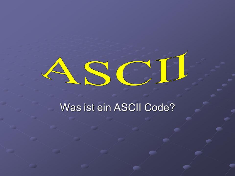 Was ist ein ASCII Code?