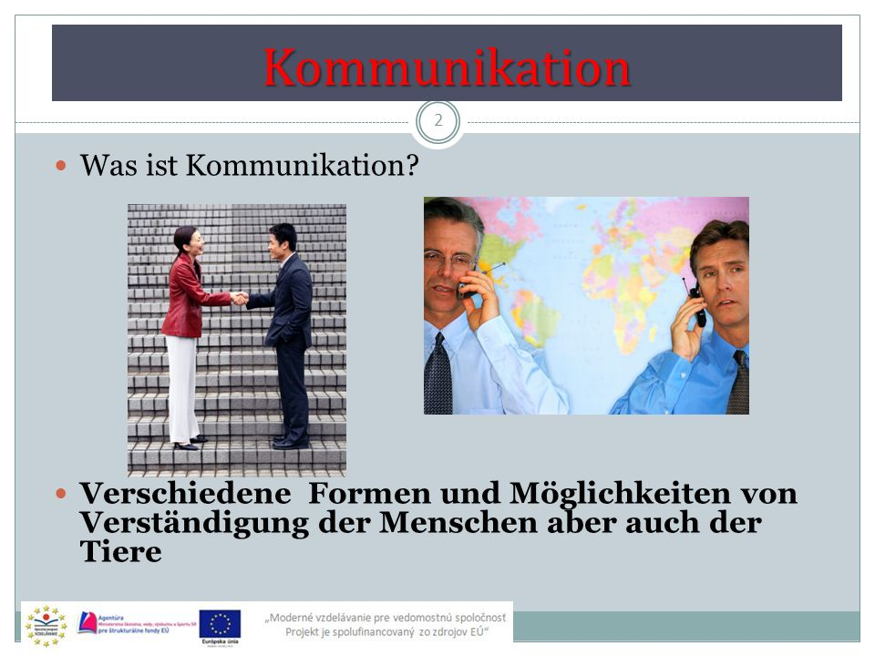 Kommunikation 2 Was ist Kommunikation.
