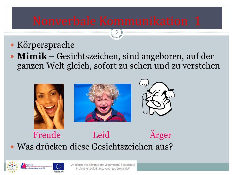 """Nonverbale Kommunikation 2 6 Gestik – die Handzeichen, die Kopfbewegungen """" Anderes Land – andere Sitten – die Gestik missverstehen: z.B."""