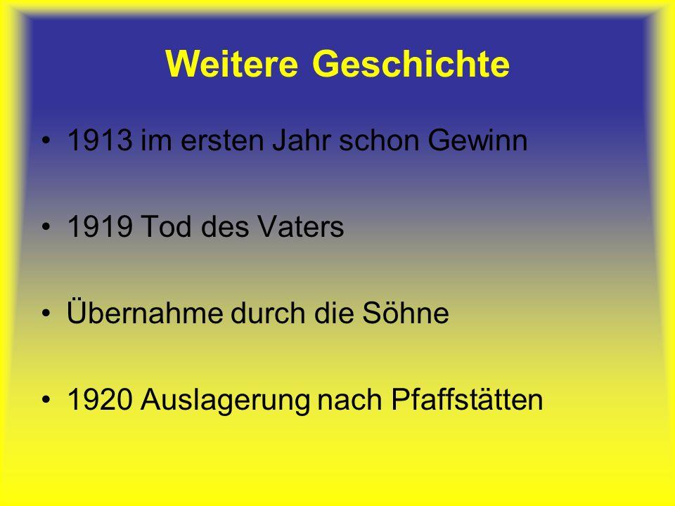 Weitere Geschichte große Differenzen zw.den Söhnen 1931 Johann Jr.