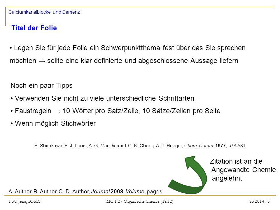 FSU Jena, IOMC SS 2014 _3 MC 1.2 - Organische Chemie (Teil 2) Titel der Folie A.