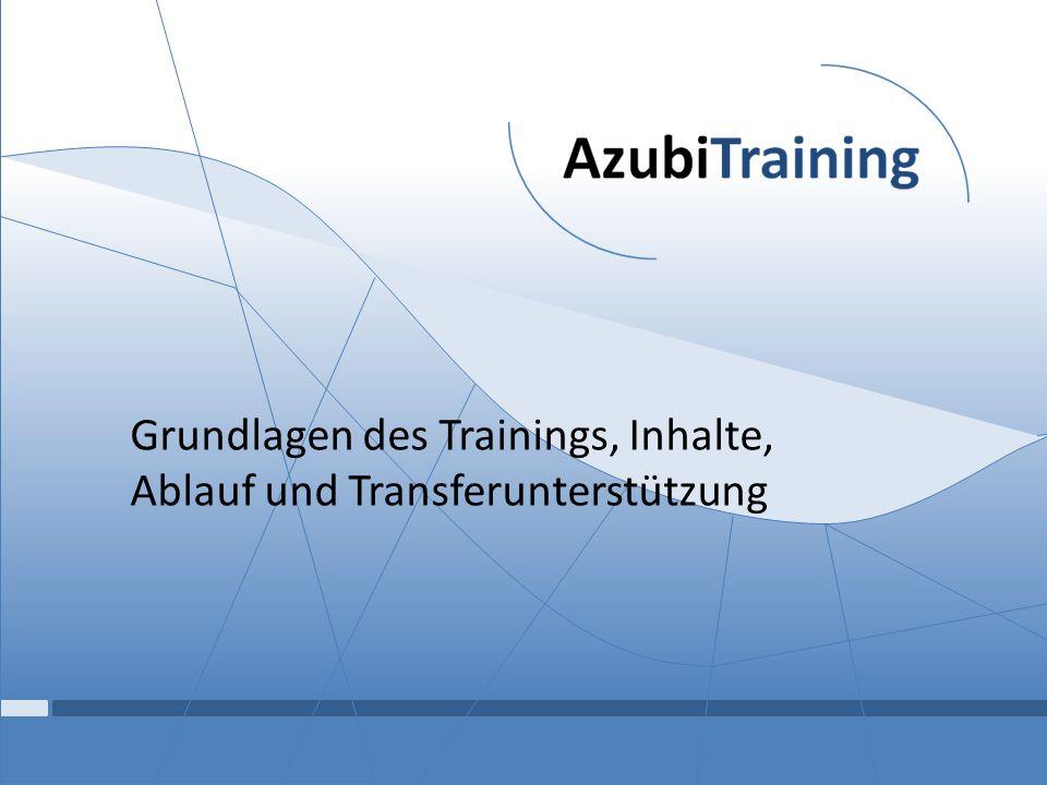 Grundlagen des Trainings, Inhalte, Ablauf und Transferunterstützung