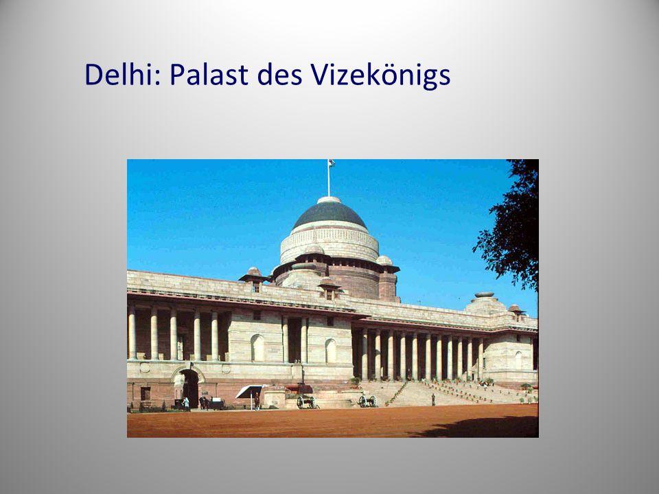 Delhi: Palast des Vizekönigs