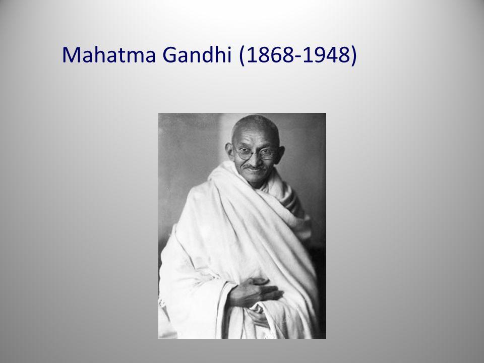 Mahatma Gandhi (1868-1948)