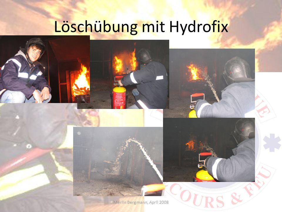 Löschübung mit Hydrofix Merlin Bergmann, April 2008