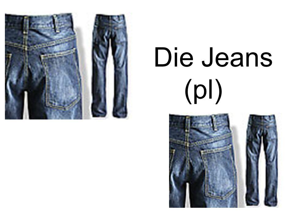 Die Jeans (pl)