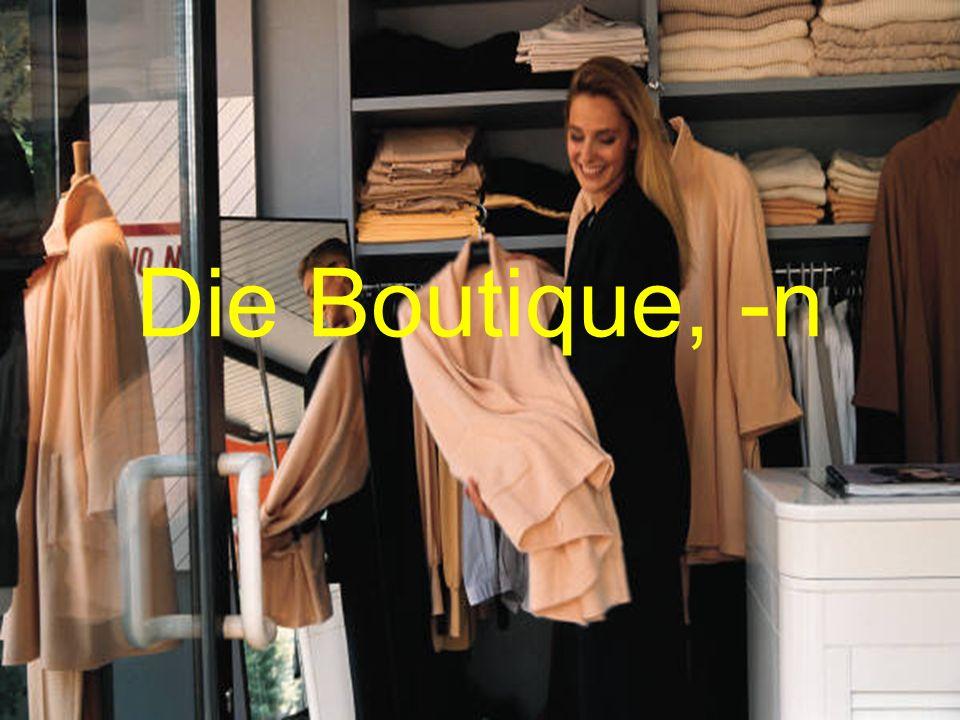 Das Kleidungsstück, -e Clothing item