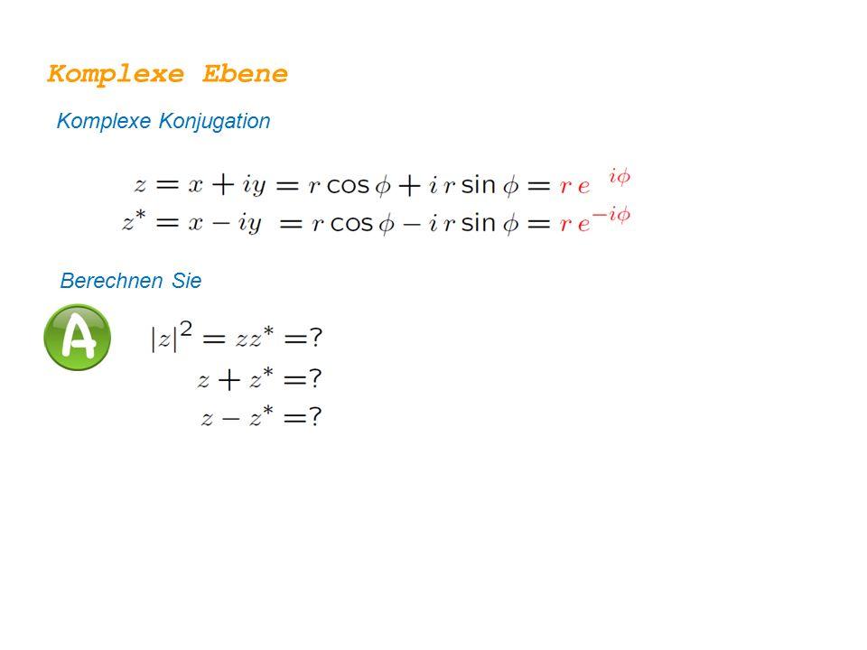 Komplexe Konjugation Komplexe Ebene Berechnen Sie