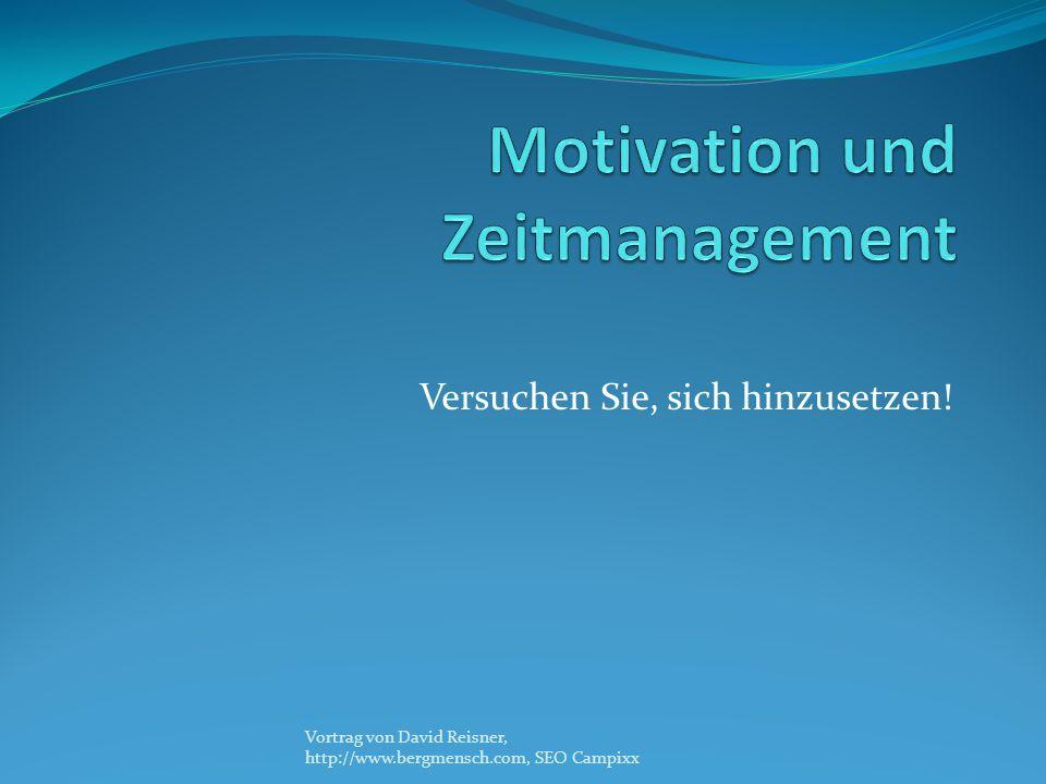 Versuchen Sie, sich hinzusetzen! Vortrag von David Reisner, http://www.bergmensch.com, SEO Campixx