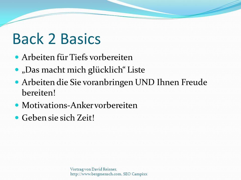"""Back 2 Basics Arbeiten für Tiefs vorbereiten """"Das macht mich glücklich"""" Liste Arbeiten die Sie voranbringen UND Ihnen Freude bereiten! Motivations-Ank"""