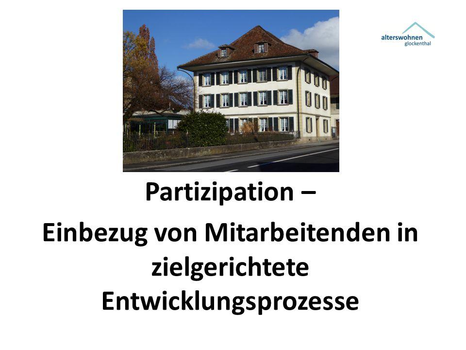 Partizipation – Einbezug von Mitarbeitenden in zielgerichtete Entwicklungsprozesse