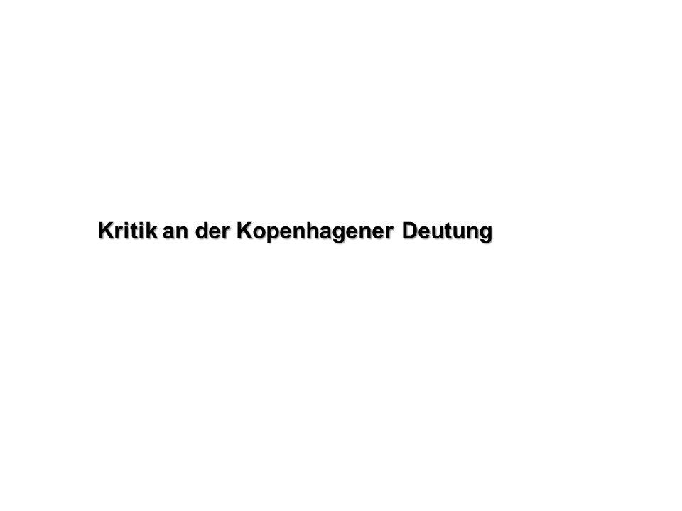 Kritik an der Kopenhagener Deutung