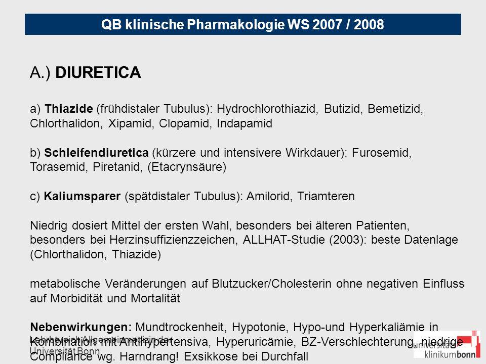 QB klinische Pharmakologie WS 2007 / 2008 Lehrbereich Allgemeinmedizin der Universität Bonn B) BETABLOCKER beta-1-selektiv: z.B.