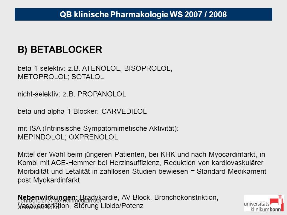 QB klinische Pharmakologie WS 2007 / 2008 Lehrbereich Allgemeinmedizin der Universität Bonn C.) ACE-Hemmer: z.
