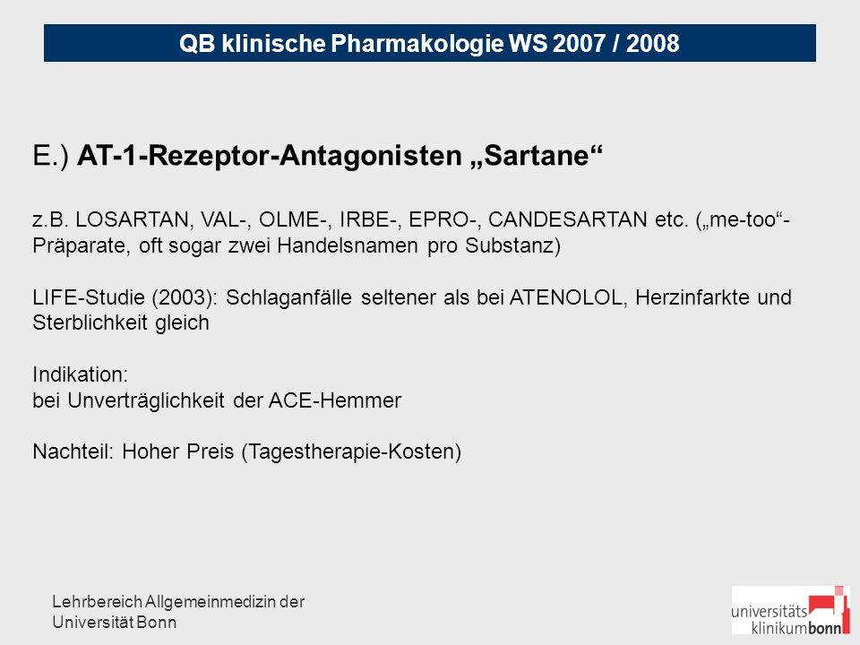QB klinische Pharmakologie WS 2007 / 2008 Lehrbereich Allgemeinmedizin der Universität Bonn F.) Sonstige Alpha-Blocker: z.B.