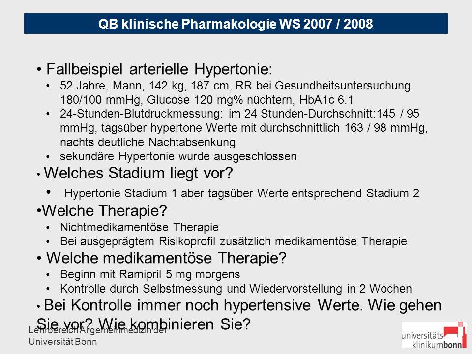 QB klinische Pharmakologie WS 2007 / 2008 Lehrbereich Allgemeinmedizin der Universität Bonn Mittel der Wahl: METHYLDOPA (zentraler Alpha-Blocker) Hypertonie in der Schwangerschaft : Grund: Die meisten Studien und Erfahrungen 3 mal 125mg bis 3 mal 250mg (oder mehr) Alternative: METOPROLOL (ggf.