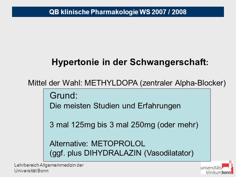 QB klinische Pharmakologie WS 2007 / 2008 Lehrbereich Allgemeinmedizin der Universität Bonn Krisenhafte Hypertonie A) Notfälle (Linksinsuffizienz, Aortendissektion, Insult): per Notarzt zur Intensivmedizin B) hypertensive Dringlichkeit: Ausschluß Schmerz, Harnverhalt, Medikamenten-Entzug Mittel der Wahl: NITRO-Spray, NIFEDIPIN 5 (-10) mg ggf.