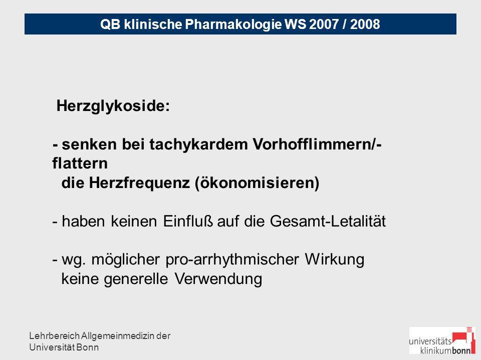 QB klinische Pharmakologie WS 2007 / 2008 Lehrbereich Allgemeinmedizin der Universität Bonn SPIRONOLACTON: 25 mg evtl.