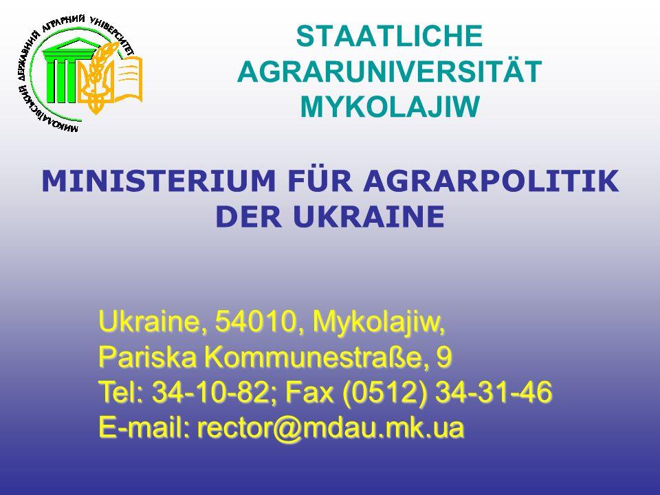 STAATLICHE AGRARUNIVERSITÄT MYKOLAJIW MINISTERIUM FÜR AGRARPOLITIK DER UKRAINE Ukraine, 54010, Mykolajiw, Pariska Kommunestraße, 9 Tel: 34-10-82; Fax (0512) 34-31-46 E-mail: rector@mdau.mk.ua