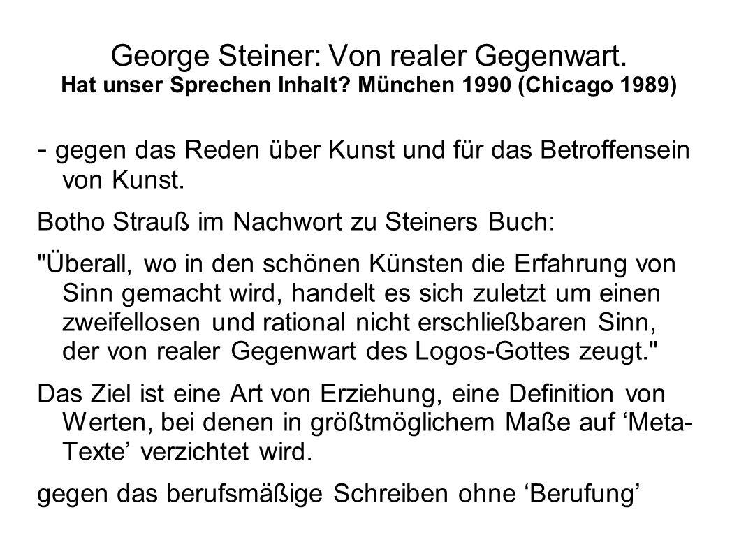 George Steiner: Von realer Gegenwart.Hat unser Sprechen Inhalt.