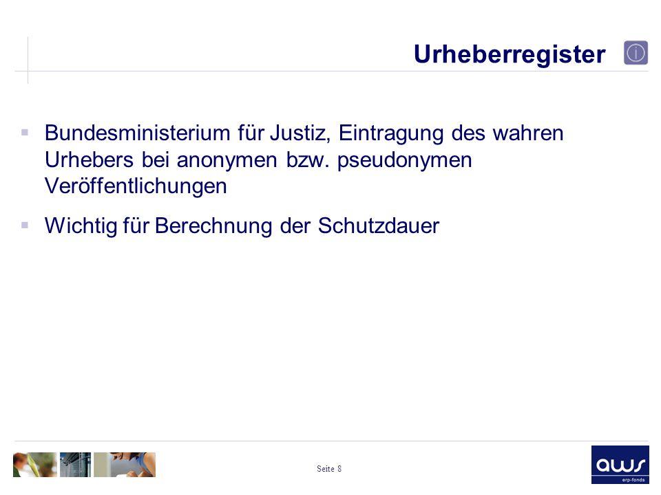 Seite 8 Urheberregister  Bundesministerium für Justiz, Eintragung des wahren Urhebers bei anonymen bzw.