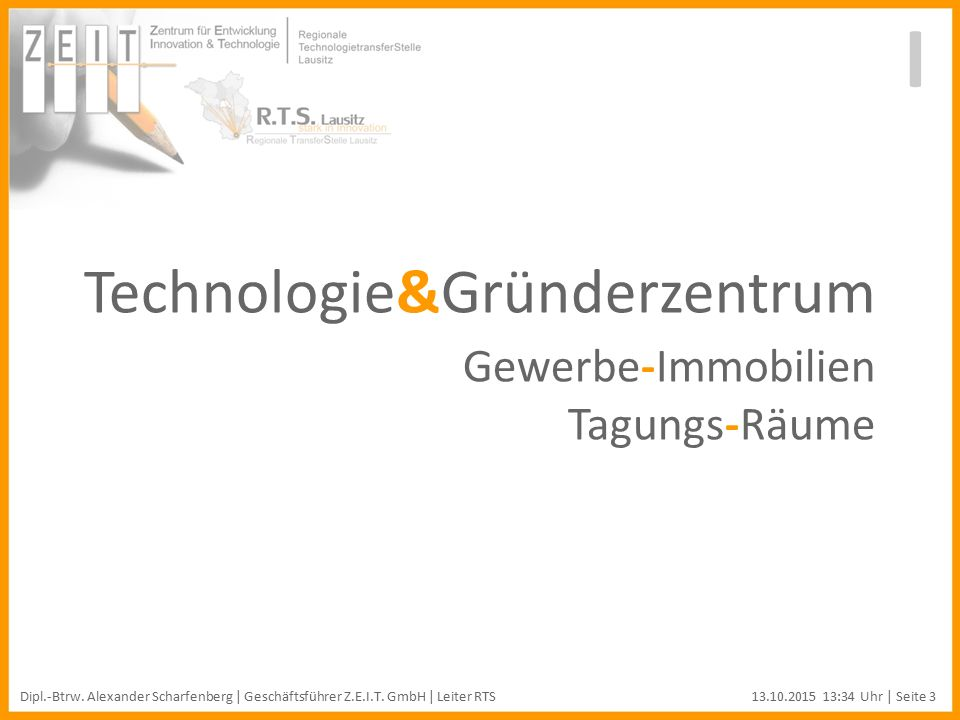 Technologie&Gründerzentrum Gewerbe-Immobilien Tagungs-Räume I Dipl.-Btrw.
