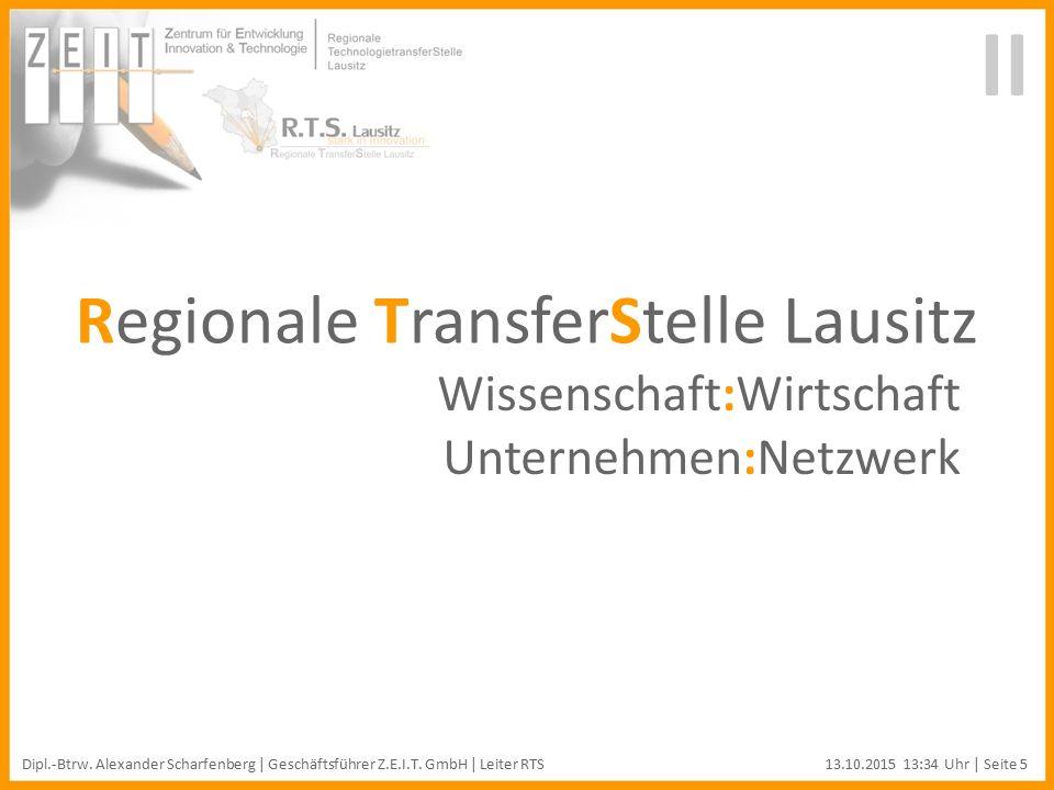 Regionale TransferStelle Lausitz Wissenschaft:Wirtschaft Unternehmen:Netzwerk II Dipl.-Btrw.