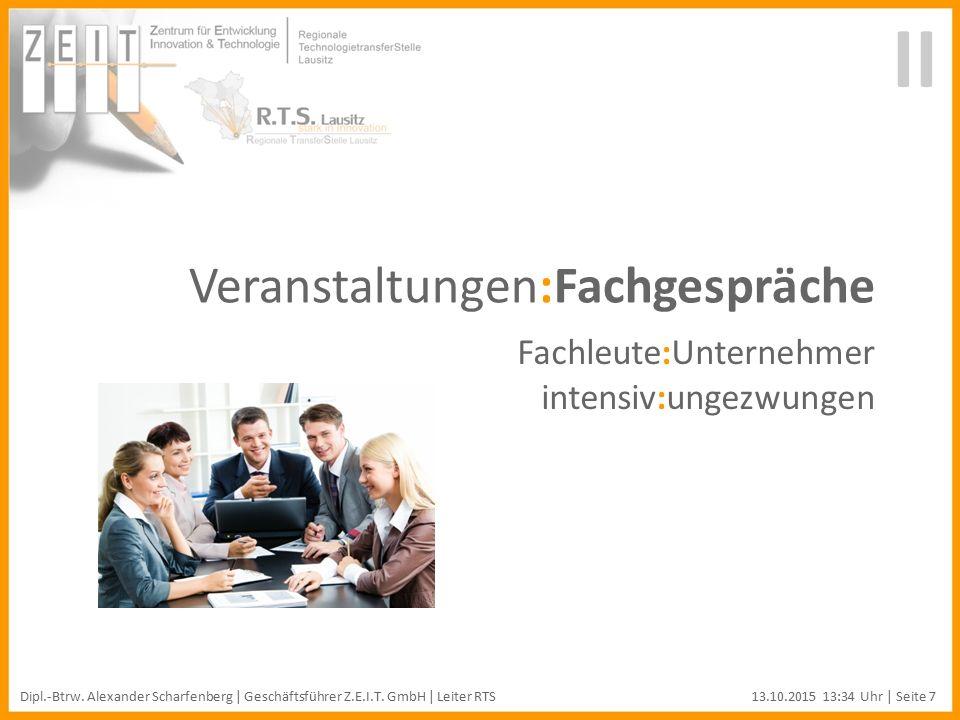 Veranstaltungen:Fachgespräche Fachleute:Unternehmer intensiv:ungezwungen II Dipl.-Btrw.