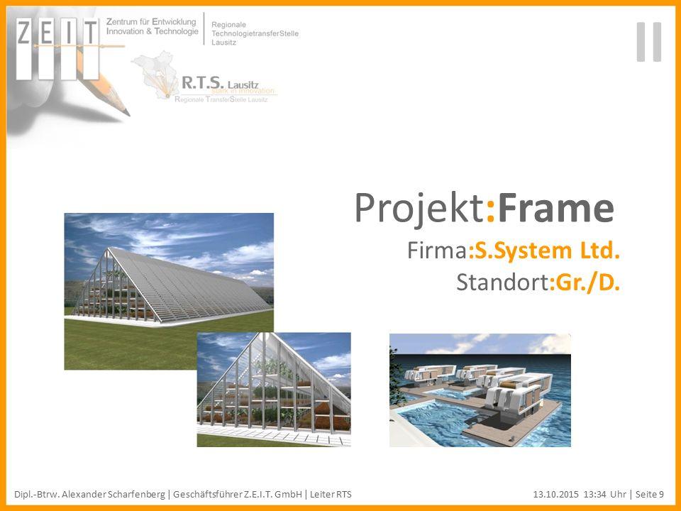 II Projekt:Frame Firma:S.System Ltd. Standort:Gr./D.