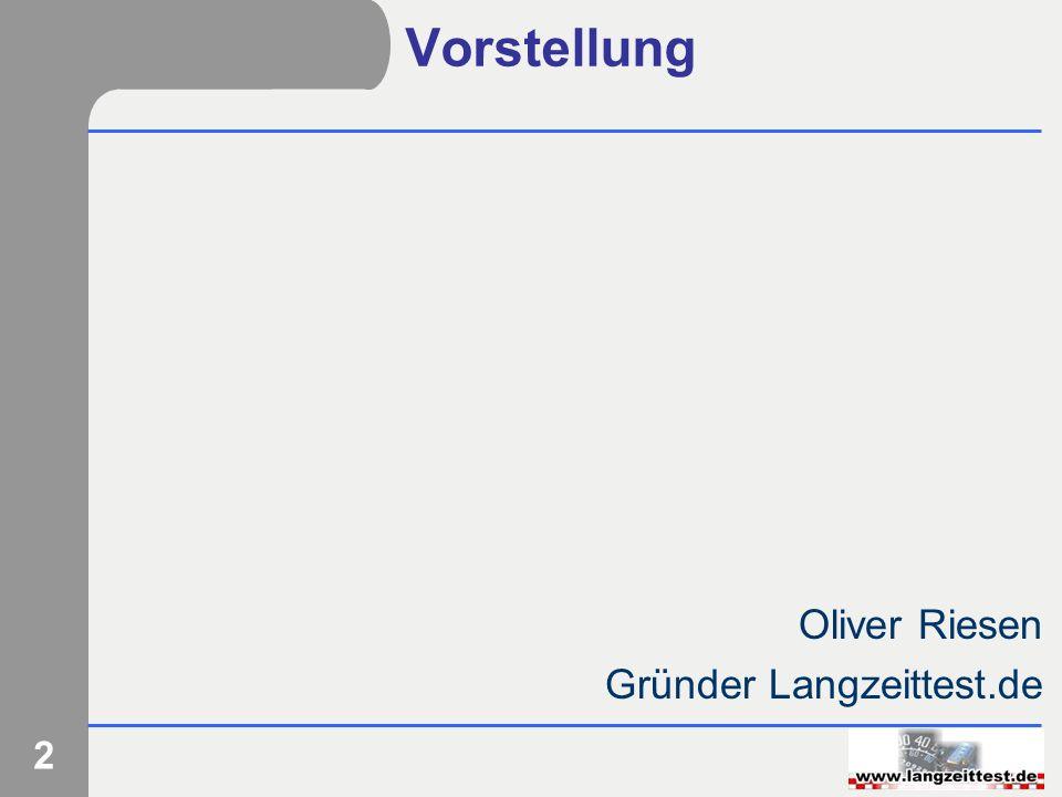 2 Vorstellung Oliver Riesen Gründer Langzeittest.de
