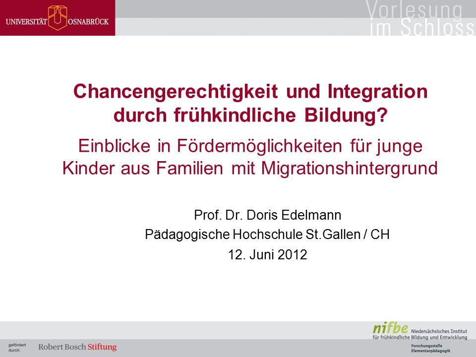 Chancengerechtigkeit und Integration durch frühkindliche Bildung? Einblicke in Fördermöglichkeiten für junge Kinder aus Familien mit Migrationshinterg