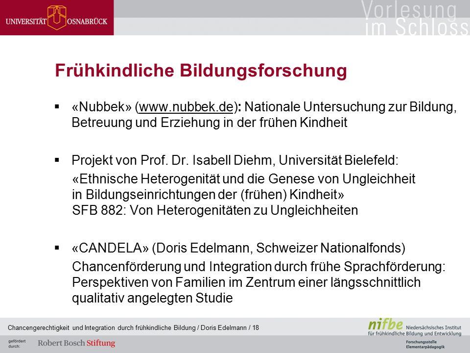 Frühkindliche Bildungsforschung  «Nubbek» (www.nubbek.de): Nationale Untersuchung zur Bildung, Betreuung und Erziehung in der frühen Kindheitwww.nubb