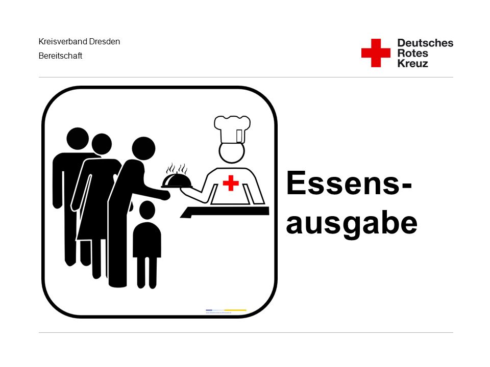Kreisverband Dresden Bereitschaft Essens- ausgabe
