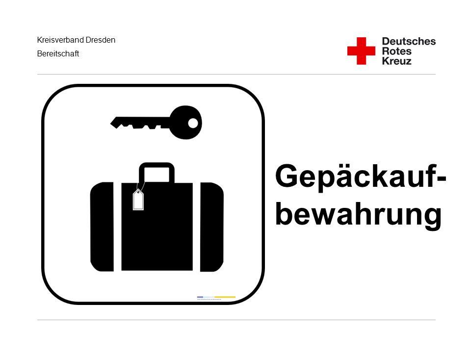 Kreisverband Dresden Bereitschaft Gepäckauf- bewahrung