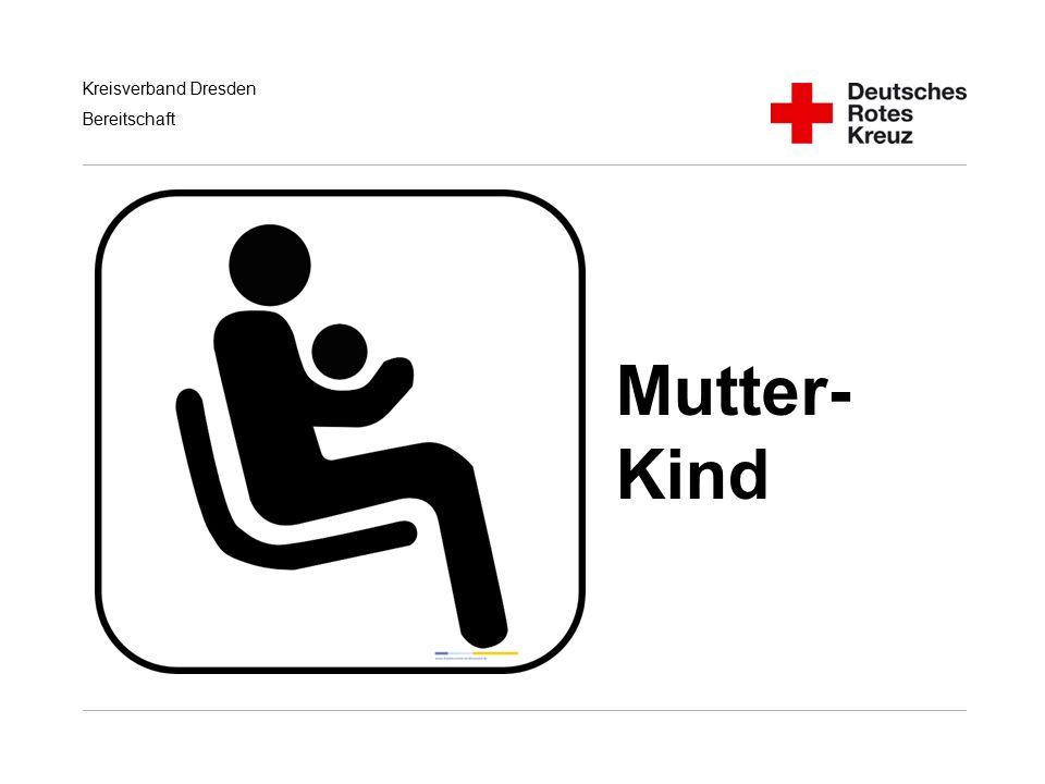 Kreisverband Dresden Bereitschaft Mutter- Kind