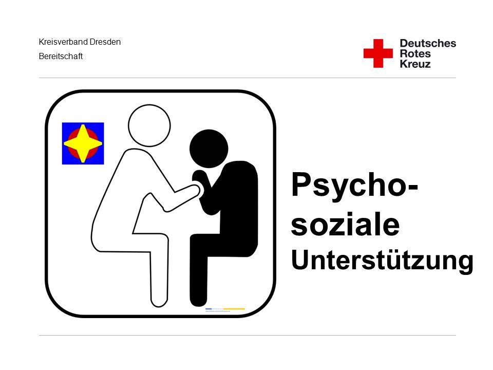 Kreisverband Dresden Bereitschaft Psycho- soziale Unterstützung