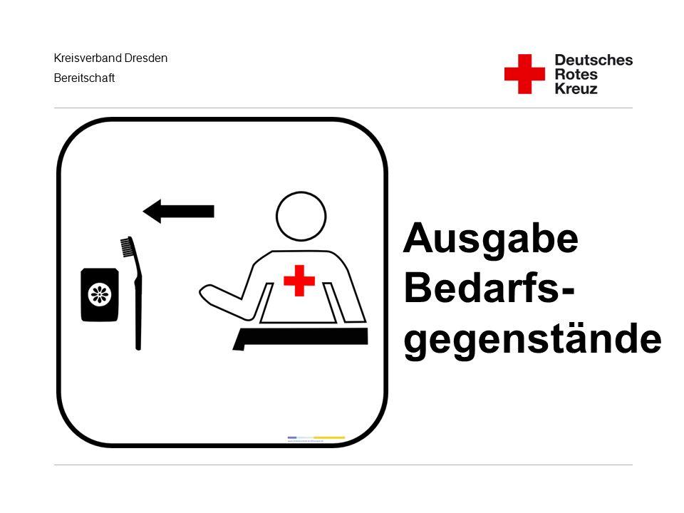 Kreisverband Dresden Bereitschaft Ausgabe Bedarfs- gegenstände