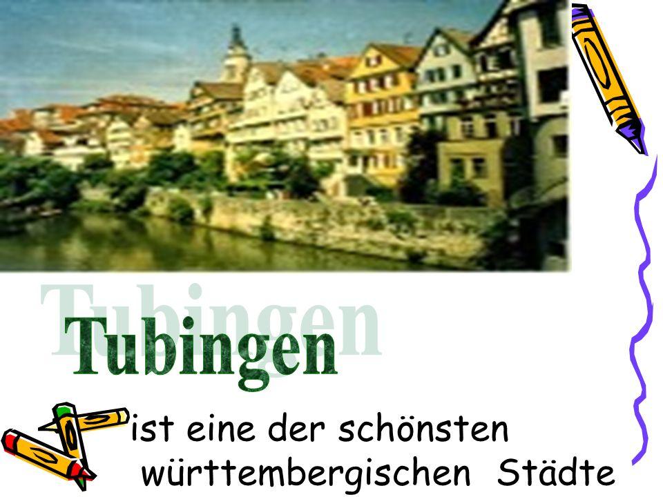 ist eine der schönsten württembergischen Städte