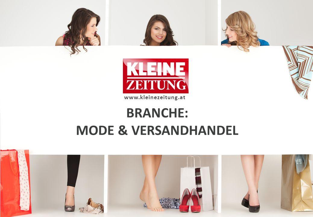 BRANCHE: MODE & VERSANDHANDEL www.kleinezeitung.at
