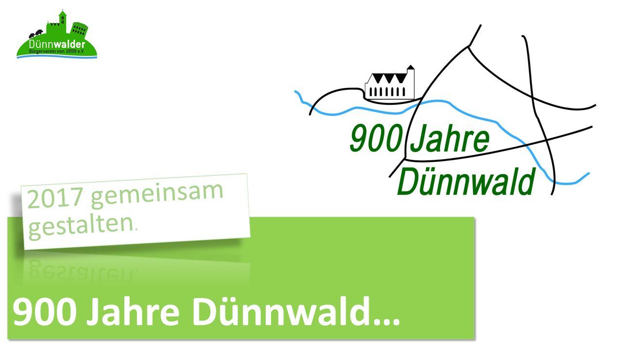 900 Jahre Dünnwald…