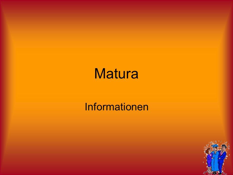 Varianten der Matura 4 schriftlich – 3 mündlich 3 schriftlich – 4 mündlich 3 schriftlich – FBA – 3 mündlich
