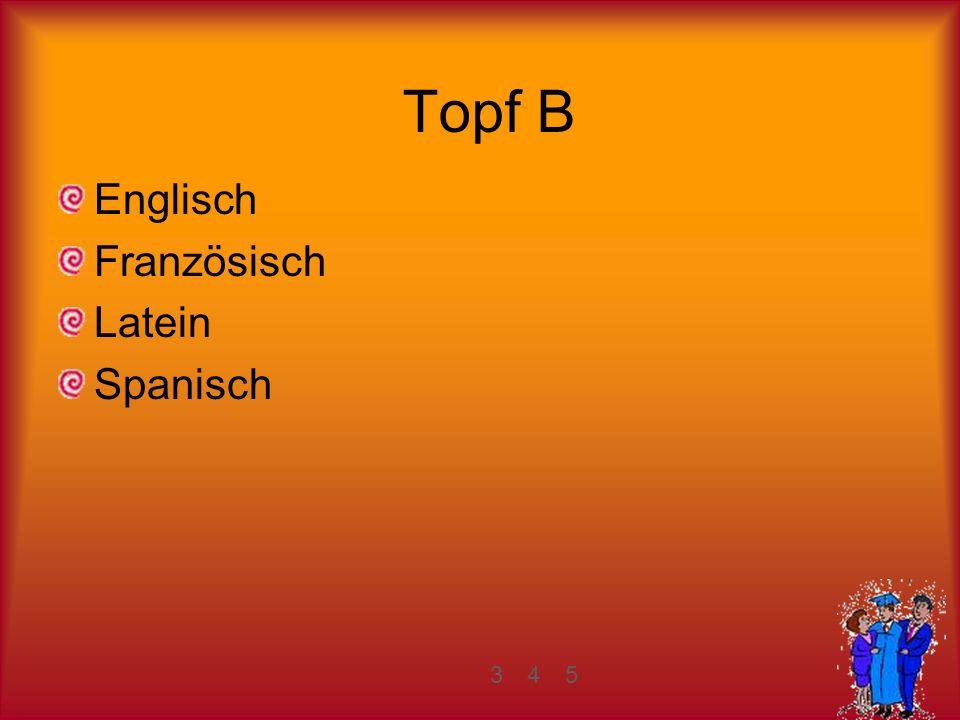 Topf B Englisch Französisch Latein Spanisch 345